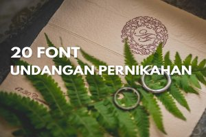 20+ Font untuk Undangan Pernikahan