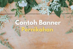 25 Contoh Banner Pernikahan