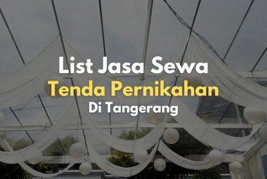 Sewa Tenda Pernikahan Lengkap di Tangerang